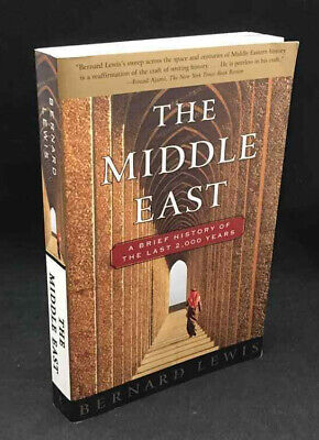 The Middle East: A Brief History of The Last 2000 Years by Bernard (A Brief History Of The Middle East)