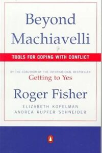 Beyond Machiavelli : Tools for Coping With Conflict-ExLibrary