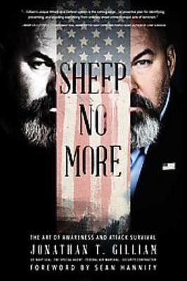 Sheep No More   Gilliam  Jonathan T   Hannity  Sean  Frw    New Paperback