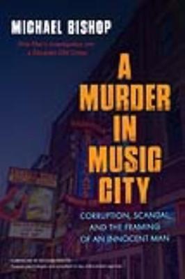 A MURDER IN MUSIC CITY - BISHOP, MICHAEL/ WALTER, RICHARD (FRW) - NEW PAPERBACK