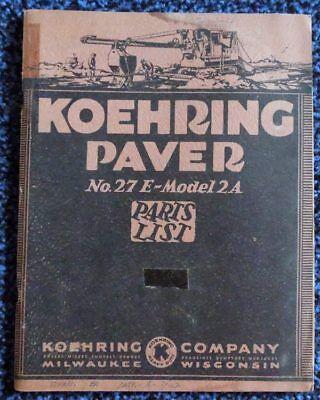 Vintage 1936 Koehring Paver No.27e-model 2a Parts Book List