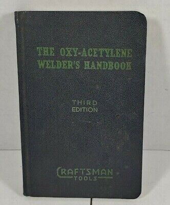 The Oxy-acetylene Welders Handbook Third Edition Craftsman Tools 1946