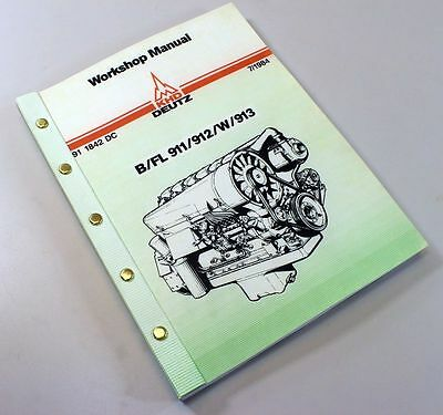 KHD DEUTZ B FL 911 912 W 913 DIESEL ENGINE SERVICE REPAIR WORKSHOP MANUAL