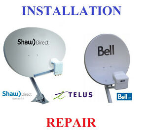 BELL  TELUS  SHAW DIRECT satellite dish INSTALLATION and REPAIR