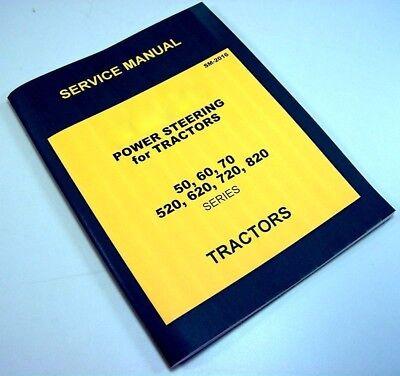 Service Manual For John Deere 50 60 70 Power Steering 2 Cylinder Tractors Repair