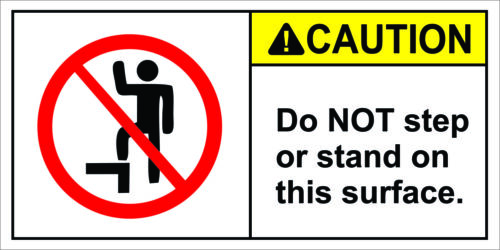 Caution Do Not Step Or Stand  Decal Sticker Label No Step Not a step FREE SHIP
