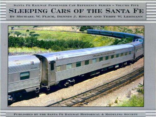 """Sleeping Cars Of The Santa Fe"" Santa Fe Railway Passenger Car Series 5 SFRHMS"