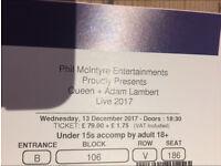 Queen and Adam Lambert Ticket 13 Dec @ O2