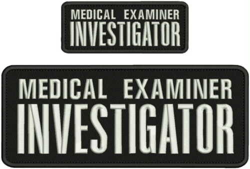 MEDICAL EXAMINER INVESTIGATOR EMB PATCH 4X10 AND 2X5 HOOK ON BACK BLK/WHITE