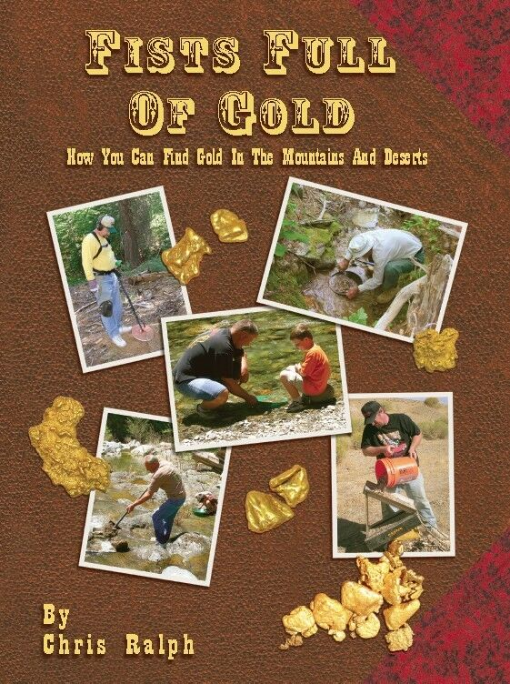 Fists Full of Gold Book Chris Ralph how to find gold SIGNED AUTOGRAPHED