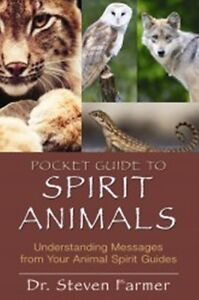 Pocket Guide to Spirit Animals by Steven D. Farmer NEW