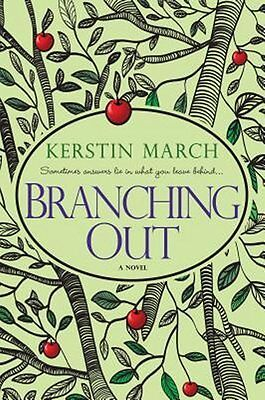 Branching Out  by Kerstin March 2015 A Meyers Orchard Novel 2 PROOF Paperback