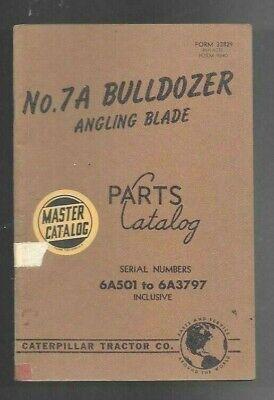 Caterpillar No. 7a Bulldozer Angling Blade Parts Catalog