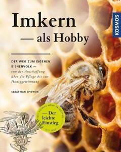 Imkern als Hobby von Sebastian Spiewok (2016, Gebundene Ausgabe) günstig kaufen