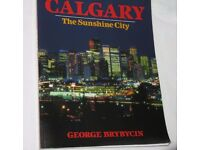 Calgary The sunshine City by George Brybycin - signed copy