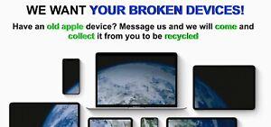 Wanted: Broken/Damaged iPhones, MacBooks, Apple watches etc
