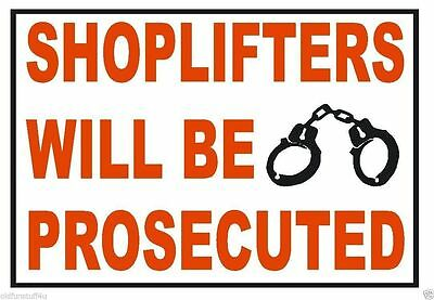 Shoplifters Will Be Prosecuted Osha Business Safety Sign Decal Made In Usa D334