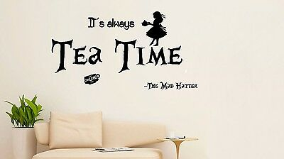 Alice In Wonderland Its Always Tea Time Mad Hatter Wall Art Vinyl Decal Sticker