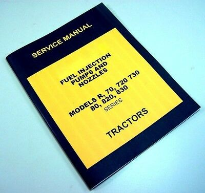 Service Manual For John Deere 820 Tractor Diesel Fuel Injection Pump Nozzle