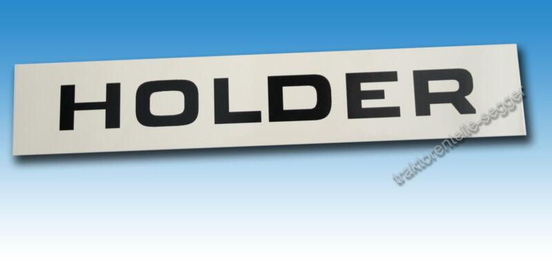 Holder A 30 A 45 A 55 Aufkleber Schriftzug Kühlergrill Traktor Schlepper 01548 Foto 1