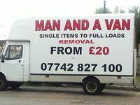 MAN AND A VAN REMOVALS £20 .