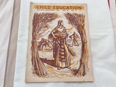 VINTAGE CHILD EDUCATION AUTUMN QUARTERLY 1952