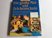 Die große Mal- und Zeichenschule Schritt für Schritt Anleitunge G Köln - Ehrenfeld Vorschau