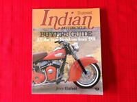 Illustrated Indian Buyer's guide by Jerry Hatfield