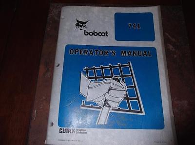 Bobcat 741 Skid Steer Loader Operators Manual