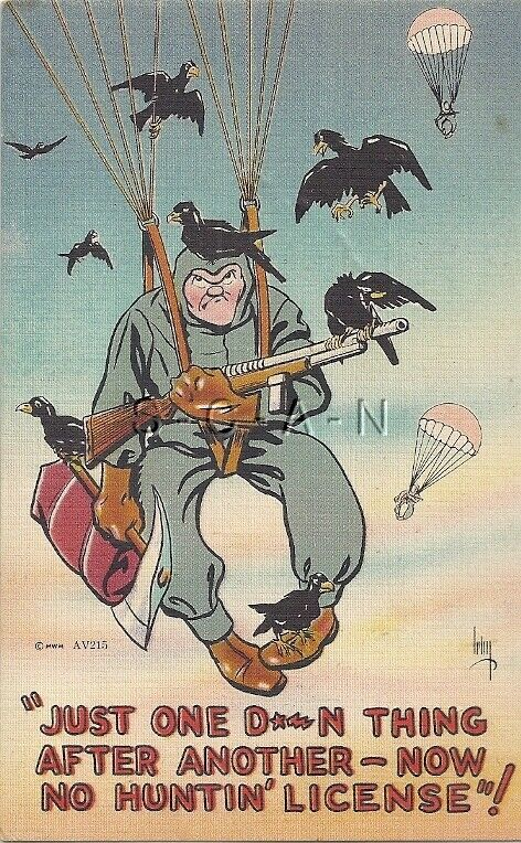 Original 40s WWII US Army Comic Linen Postcard- Paratrooper- No Hunting License