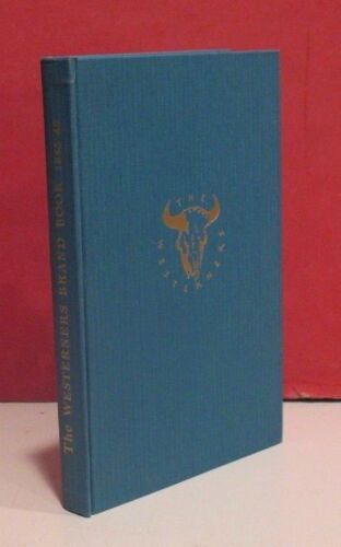 The Westerners Brand Book-1945/1946-Chicago - Buffalo Bill, James Boys, Custer