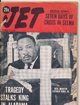 Jet Magazine 3/25/1965 Selma Alabama Martin Luther King Jr Tragedy strikes