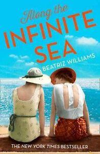Along the Infinite Sea, New, Williams, Beatriz Book
