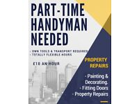 Handyman Wanted - £10 an hour - flexible hours - Please Read The Ad !!