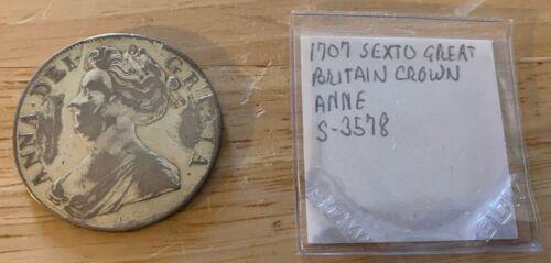 1707 SEXTO Great Britain Crown Anne KM#519.3 (No.2)