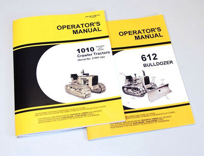 Operator Manual Set For John Deere 1010 Crawler Tractor 612 Dozer Bulldozer