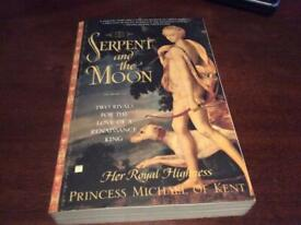 The Serpent and the Moon Signed by Princess Michael of Kent