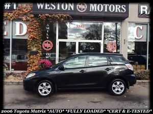 2006 Toyota Matrix *AUTO *FULLY LOADED *CERT & E-TESTED