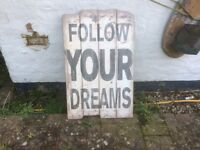 Follow your Dreams sign , shabby style caf'e or Bistro