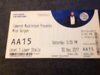 1 x Miss Saigon ticket,front row seat (AA15) at Cardiff Millenium Centre on Sat 30th Dec