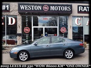 2005 Lexus ES 330 *WOW 86000KM* *ONLY ONE OWNER* *ACCIDENT FREE*