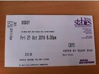 DODGY @ The Stables, Milton Keynes 21st Oct 2016 (1 ticket for sale)