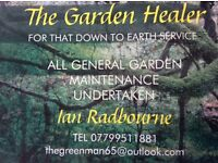 The Garden Healer for that down to earth service 13 years experience reliable , trustworthy friendly