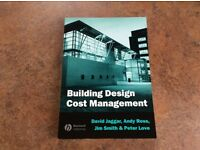 Building Design Cost Management By David Jaggar, Andy Ross, Jim Smith & Peter Love ISBN: 0632058056