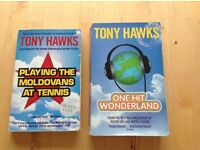 Tony Hawks Books: * Playing The Moldovans at Tennis * One Hit Wonderland * 30p each OR 50p for both