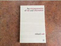 The microeconomics of risk and information : Richard Watt ISBN: 9780230280809