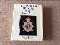 Head -Dress Badges of the British Army by Arthur L Kipling & Hugh L King
