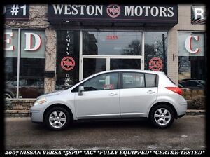 2007 Nissan Versa 5 SPD* A/C* FULLY EQUIPPED* CERT&ETESTED