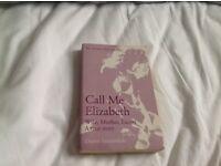 Book - 'Call me Eizabeth'