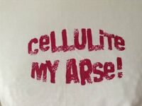 "Women's White Crew Neck ""Cellulite My Arse!"" T-Shirt NEW"